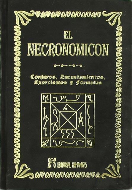 Necronomicón: la verdadera historia del libro más peligroso de la humanidad